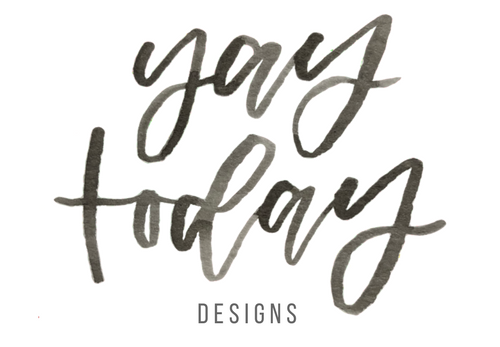Yay Today Designs